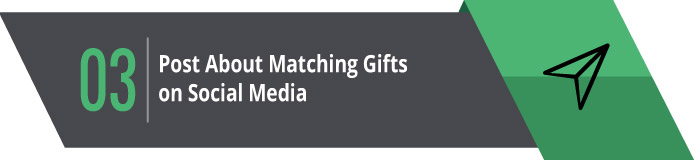 3. Post About Matching Gifts on Social Media