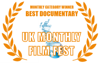 UK Monthly Film Fest Monthly Winner: Best Documentary