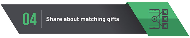 4. Share About Matching Gifts
