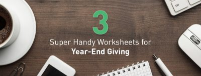 3 Super Handy Worksheets For Year-End Giving